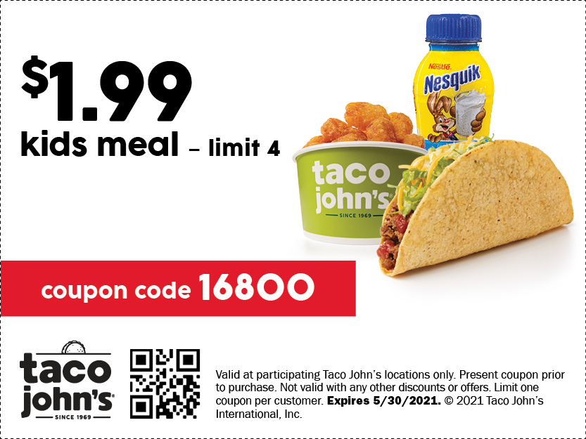 Image of the coupon for https://tacojohns.com/wp-content/uploads/2020/04/31828-1_TJ_P3_DigitalCoupons_R16.jpg