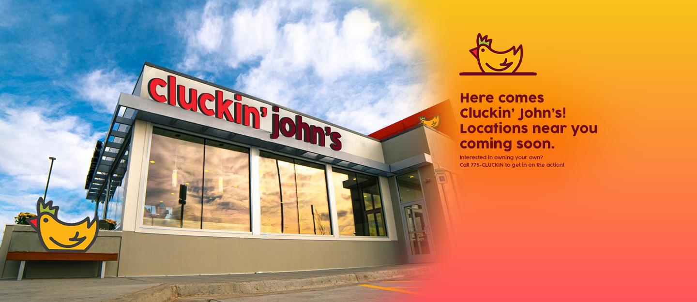 Here comes Cluckin' John's!
