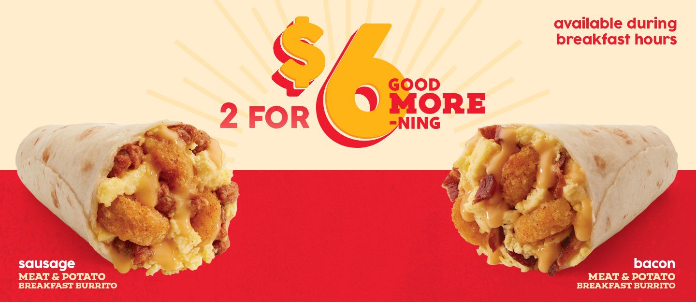 2 for $6 Breakfast Burritos