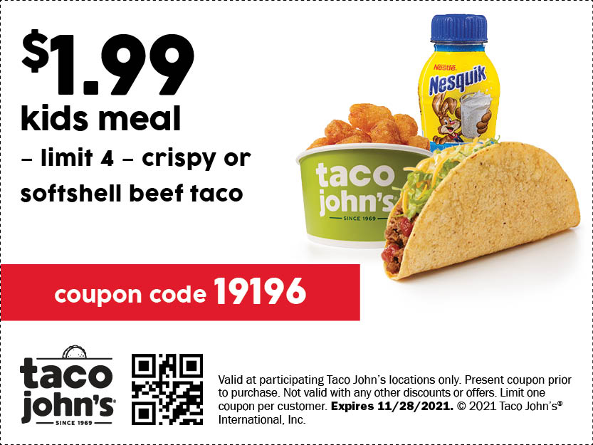 Image of the coupon for https://tacojohns.com/wp-content/uploads/2021/08/31828-1_TJ_P3_DigitalCoupons_R2_6.jpg